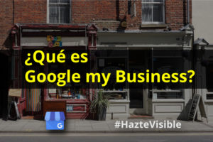 ¿Qué es Google my Business?