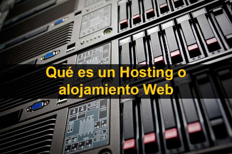 Qué es hosting o alojamiento web